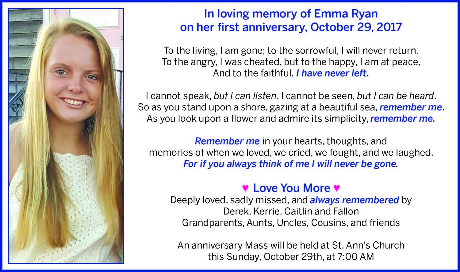 No act of kindness, no matter how small, is ever wasted- Emma Ryan Memorial Fund Info