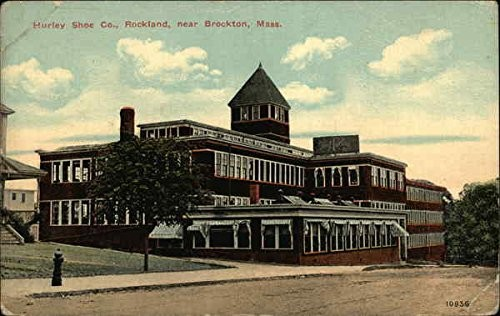 Hurley Shoe Company Rockland, Massachusetts