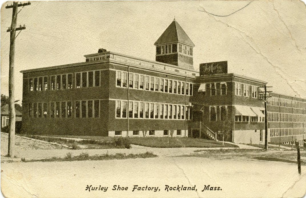 Hurley Shoe Factory, Rockland, Mass.